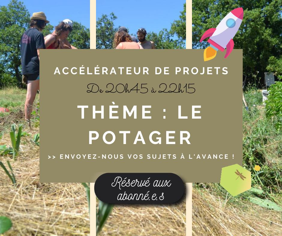 Accélérateur de projet – Thème : le potager