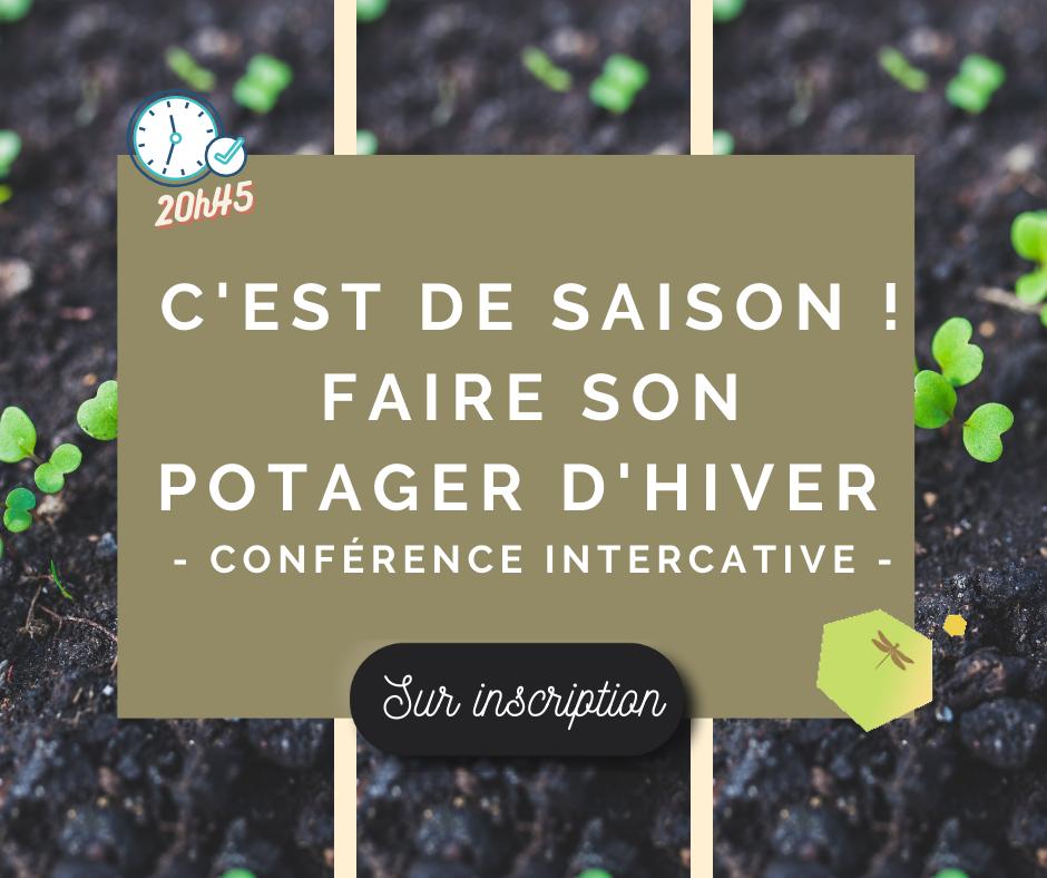 Conférence interactive – Le potager d'hiver c'est maintenant !