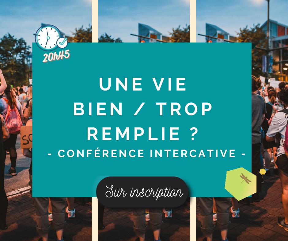 Conférence interactive – Une vie bien/trop remplie ?